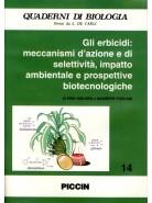 Gli Erbicidi: meccanismi d'azione e di selettività, impatto ambientale e prospettive biotecnologiche