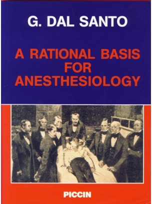 A Rational Basis for Anesthesiology