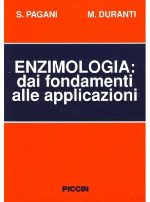 Enzimologia dai Fondamenti alle Applicazioni