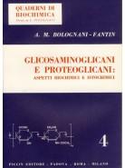Glicosaminoglicani e Proteoglicani: Aspetti Biochimici e Istochimici