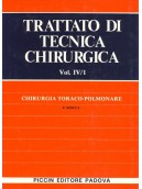 Chirurgia Toraco-Polmonare - Vol. IV/1