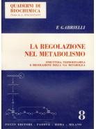 La Regolazione nel Metabolismo - Struttura,Termodinamica e Regolazione della Via Metabolica