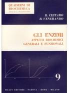 Gli Enzimi - Aspetti Biochimici Generali e Funzionali