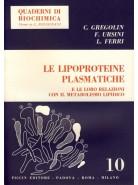 Le Lipoproteine Plasmatiche - e le loro Relazioni con il Metabolismo Lipidico