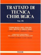 Chirurgia del Colon, del Retto e dell'Ano - Chirurgia Pediatrica del Colon, del Retto e dell'Ano - Vol. IX