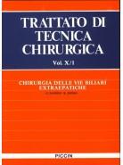 Chirurgia delle Vie Biliari Extraepatiche - Vol. X/1