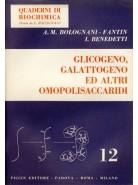 Glicogeno, Galattogeno ed altri Omopolisaccaridi