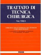 Chirurgia dello stomaco, del Duodeno, e del Digiuno-Ileo - Vol. VIII/2