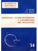 Biosintesi, Interconversione e Catabolismo dei Nucleotidi