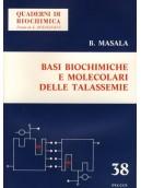 Basi Biochimiche e Molecolari delle Talassemie