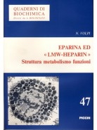 "Eparina ed ""lmw-heparin"" - Struttura Metabolismo Funzioni"