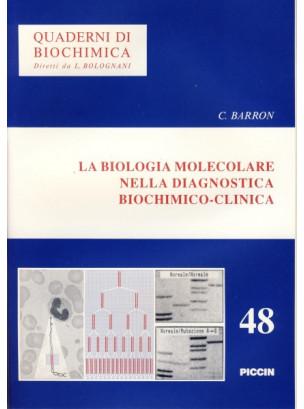 La Biologia Molecolare nella Diagnostica Biochimico-Clinica
