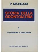 Storia della Odontoiatria - Vol. 1