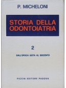 Storia della Odontoiatria - Vol. 2