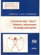 """I Confini del """"Self"""" - Struttura, Informazione ed Energia Autoregolante"""