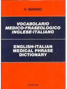 Vocabolario Medico-Fraseologico Inglese-Italiano - English-Italian Medical Phrase Dictionary