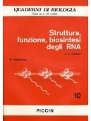 Struttura, Funzione, Biosintesi degli RNA - Vol. 10
