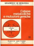 Catene Metaboliche e Mutazioni Geniche - Vol. 11