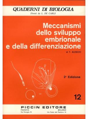 Meccanismi dello Sviluppo Embrionale e della Differenziazione - Vol. 12
