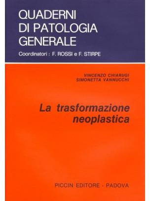 La Trasformazione Neoplastica