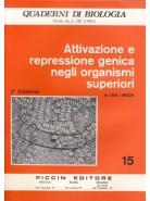 Attivazione e Repressione Genica negli Organismi Superiori - Vol. 15