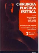 Chirurgia Plastica Estetica - Blefaroplastica Otoplastica - Vol. 2