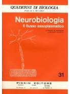 Neurobiologia - Il Flusso Assoplasmatico - Vol. 31