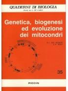 Genetica, Biogenesi ed Evoluzione dei Mitocondri - Vol. 35