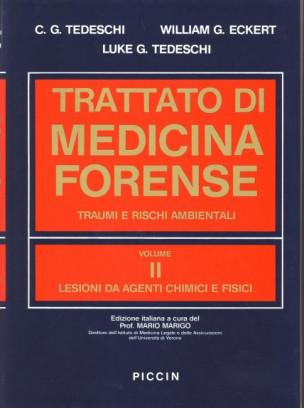 Lesioni da Agenti Chimici e Fisici - Vol. 2