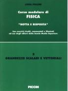 Corso modulare di Fisica Vol. 2 - Grandezze Scalari e Vettoriali