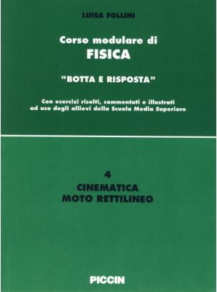 Corso modulare di Fisica Vol. 4 - Cinematica Moto Rettilineo