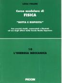 Corso modulare di Fisica Vol. 10 - L'energia Meccanica