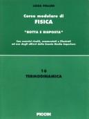 Corso modulare di Fisica Vol. 16 - Termodinamica