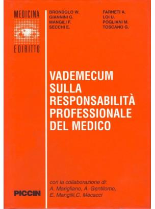 Vademecum sulla responsabilità professionale del medico.