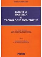 Lezioni di Biofisica & Tecnologie Biomediche - Vol. I