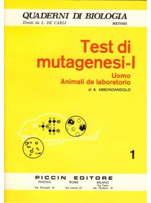 Test di Mutagenesi - I - Uomo Animali da Laboratorio - Vol. 1