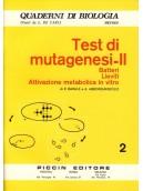 Test di Mutagenesi - II - Batteri - Lieviti - Attivazione metabolica in vitro - Vol. 2