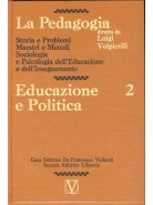 La Pedagogia - Educazione e Politica - Vol.2