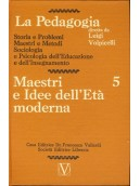 La Pedagogia - Maestri e Idee dell'Età moderna - Vol.5