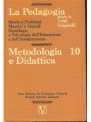 La Pedagogia - Metodologia e Didattica - Vol.10