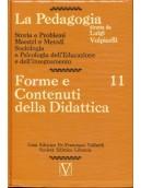 La Pedagogia - Forme e Contenuti della Didattica - Vol.11