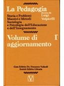La Pedagogia - Volume di aggiornamento- Vol.1