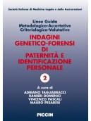 Indagini genetico-forensi di paternità e identificazione personale. Linee Guida metodologico-Accertative Criteriologico-Valutati