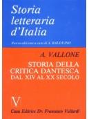 Storia Letteraria d'Italia - Storia della Critica Dantesca