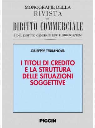 I titoli di credito e la struttura delle situazioni soggettive
