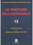 Le fratture dell'astragalo