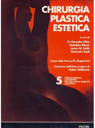 Chirurgia Plastica Estetica - Addominoplastica - Vol. 5