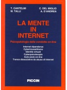 La Mente in Internet Psicopatologia delle condotte On-line