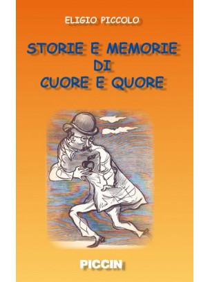 Storie e memorie di cuore e quore