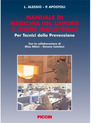 Manuale di Medicina del Lavoro e Igiene Industriale